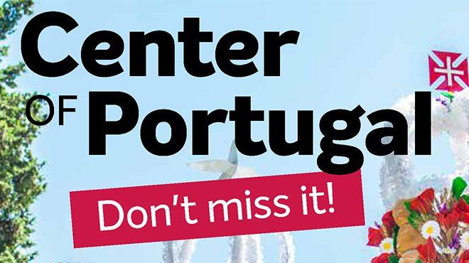 Center of Portugal - Don't Miss it! Photo: Turismo Centro de Portugal