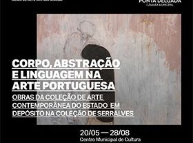 Corpo, Abstrazione e Lingua nell'arte portoghese