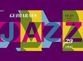 吉马良斯(Guimarães)爵士乐节