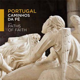 Caminhos da FéFoto: Turismo de Portugal