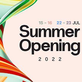 Summer Opening 2022