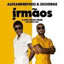 Alexandre Pires & Seu Jorge