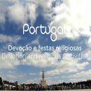Devoção e Festas Religiosas / Devotion and Religious Festivities Place: Portugal Photo: Turismo de Portugal